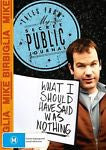 Mike Birbiglia - What I Should Have Said Was Nothing : Tales From My Secret