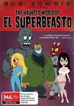 The Haunted World Of El Superbeasto (DVD, 2010) BRAND NEW REGION 4