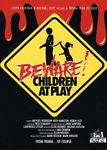 Beware! Children At Play (DVD, 2011) * Troma *  * Priced to Clear *