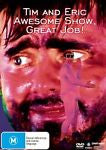 Tim And Eric - Awesome Show, Great Job! (DVD, 2000) LIKE NEW
