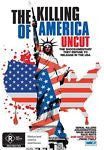 The Killing of America (Uncut) (DVD, 2009) LIKE NEW REGION 4