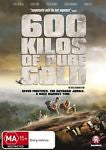 600 Kilos Of Pure Gold * French with English Subtitles *(DVD, 2012) NEW REGION 4
