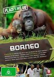 Places We Go - Borneo (DVD, 2011) BRAND NEW