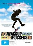 Wassup Rockers (DVD, 2009) *Accent Films* *By Larry Clark* *Special Features*