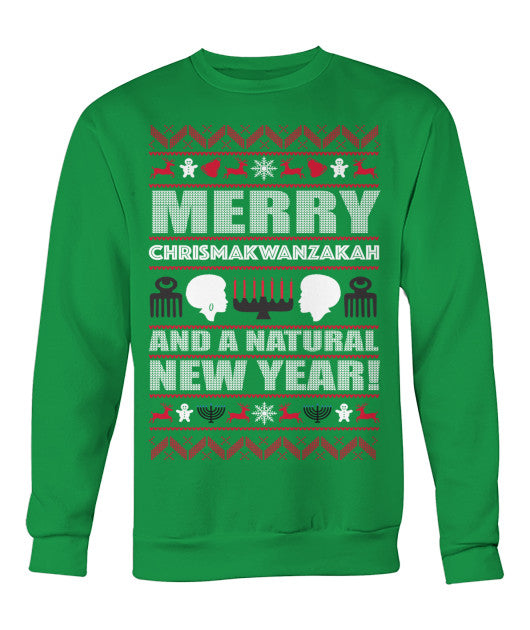 Merry Chrismakwanzakuh Ugly Christmas Sweater Sweatshirt - Loccessories™