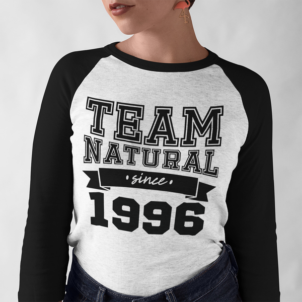 Team Natural Since T-Shirt - Loccessories™