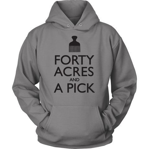 40 Acres Hoodie / T-Shirt - Loccessories™