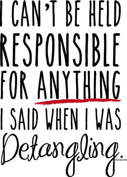 Not Responsible Detangling T-Shirt - Loccessories™