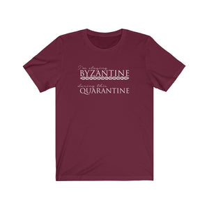"""I'm staying Byzantine"" Unisex Jersey Short Sleeve Tee"