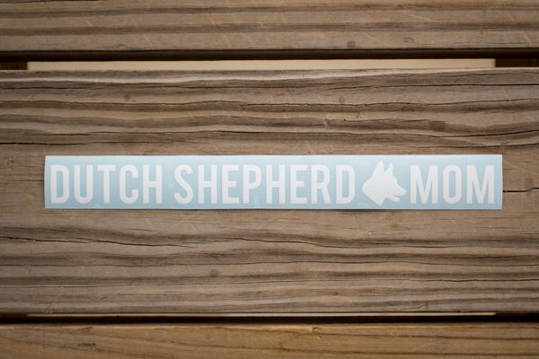 Dutch Shepherd Mom Sticker