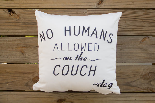 """No Humans Allowed on the Couch"" Pillow - Series 2"