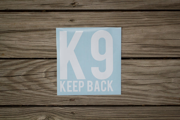 """Keep Back"" Decal"