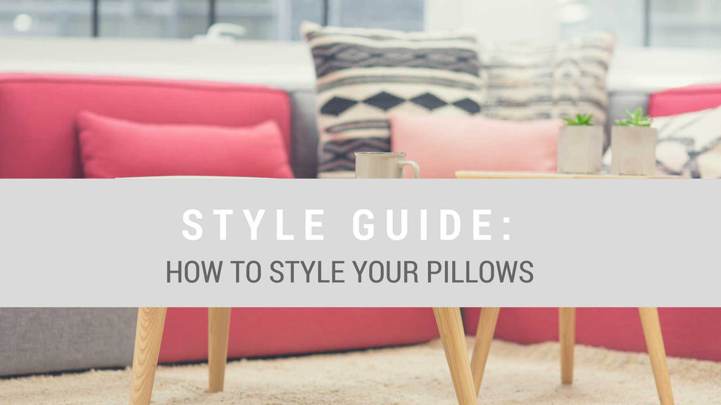 How to Style Pillows for Your Space