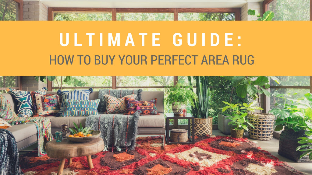 Ultimate Guide: How to Buy Your Perfect Area Rug