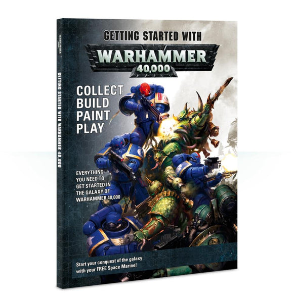 40-06 Getting Started with Warhammer 40k
