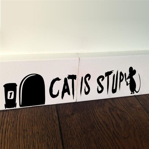 Decor - Cat Is Stupid Stickers Wall Decor