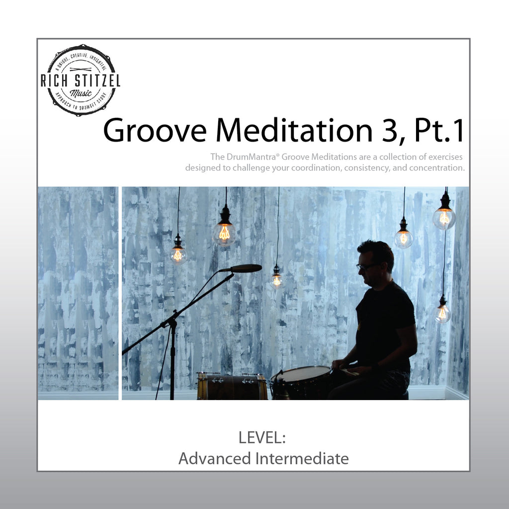 Groove Meditation 3, Part 1