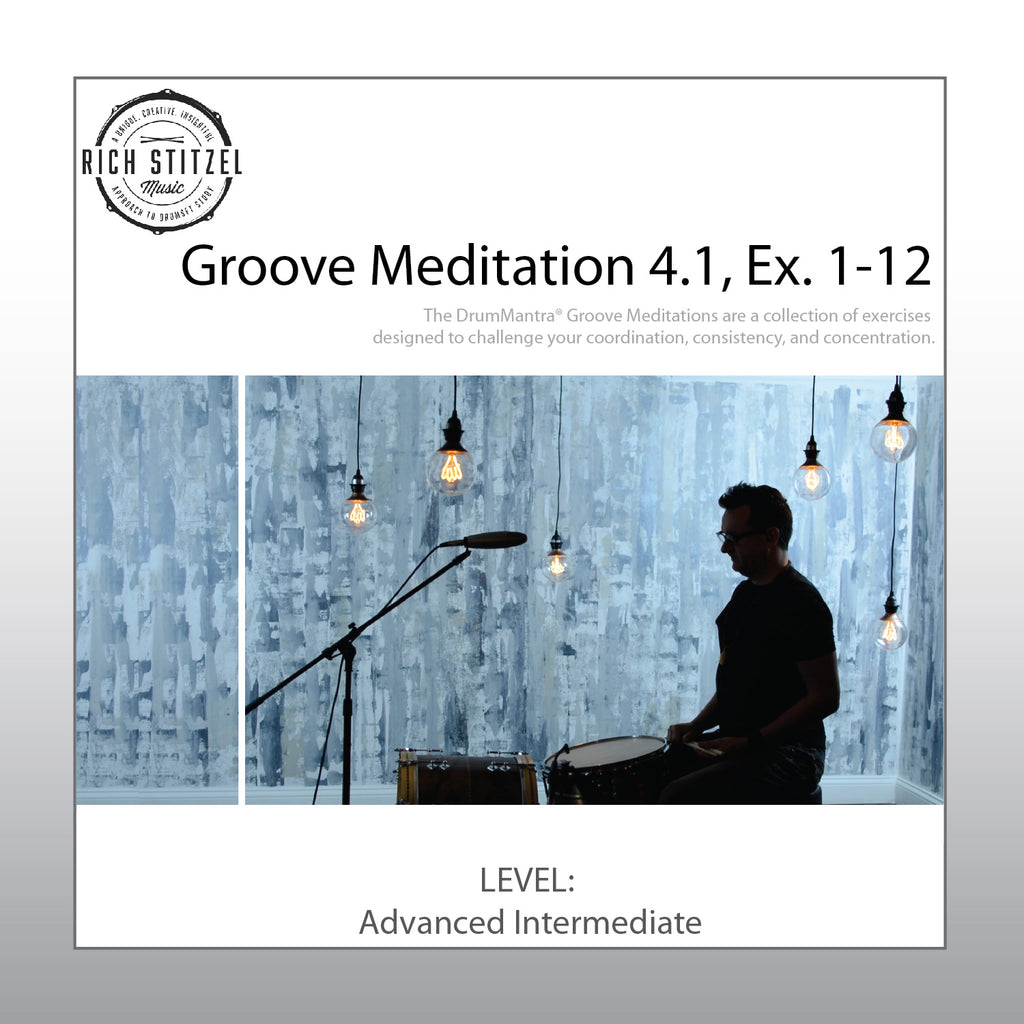 Groove Meditation 4.1, Exercises 1-12