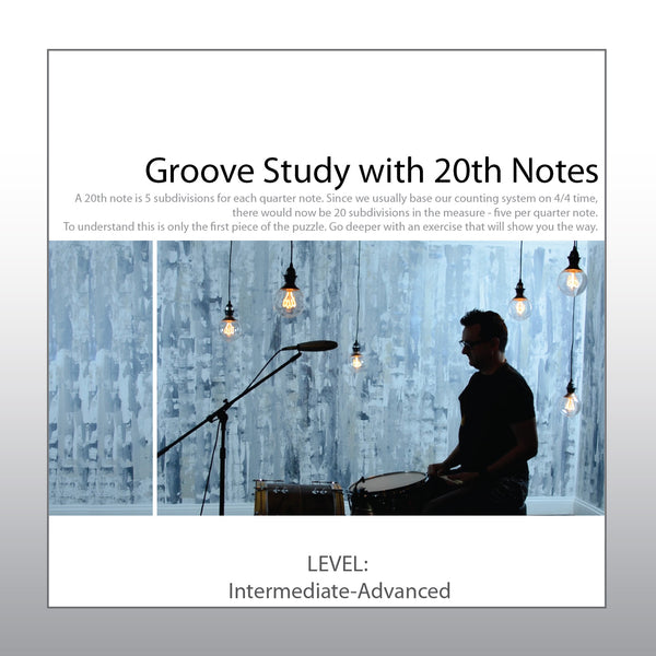 Groove Studies with 20th notes