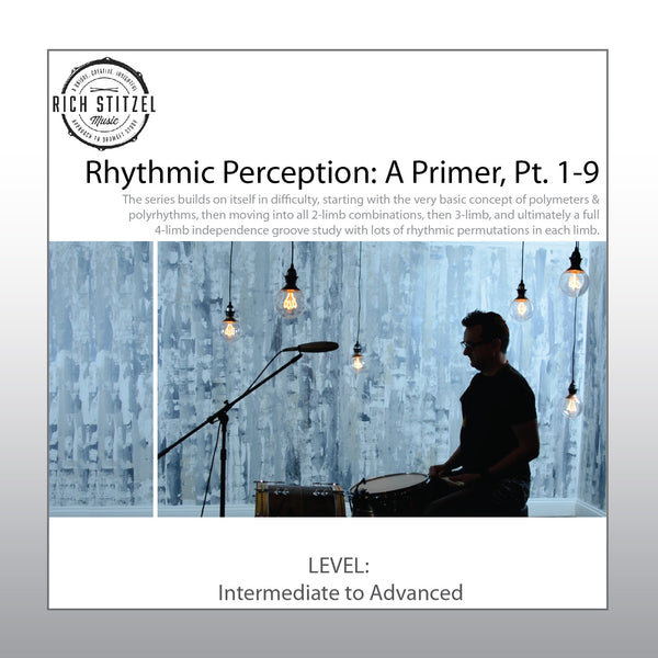 Rhythmic Perception; A Primer, Part 1-9