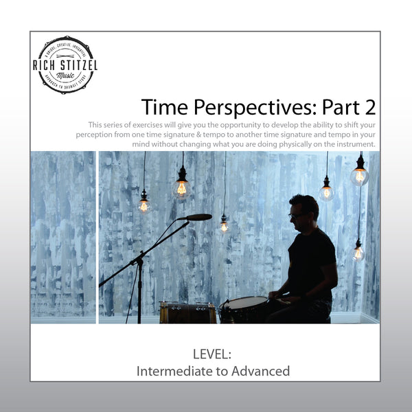 Time Perspectives Part 2