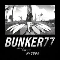BUNKER77 - Film doco on Bunker Spreckels. The wildman of 70's surfing.