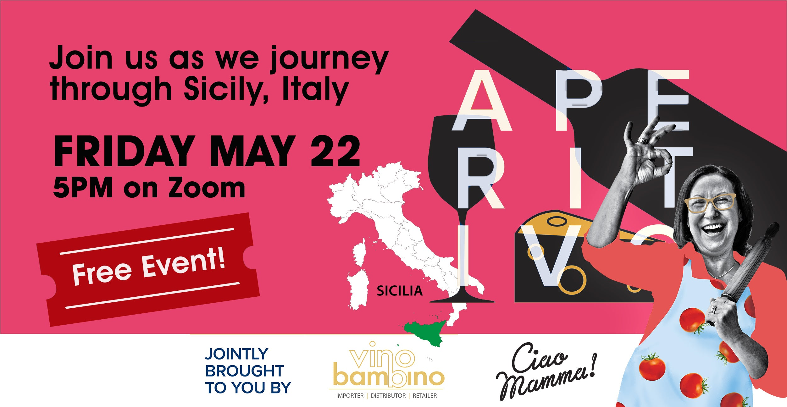 Free Event: Journey through Sicily Zoom Aperitivo on  Friday 22nd of May at 5pm.