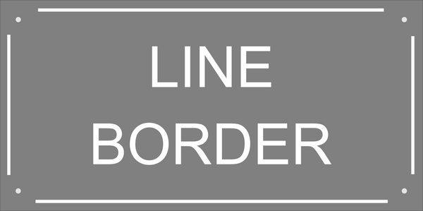 An example of a line border that we offer free with all our 200mm x 400mm slate signs.