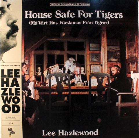 Lee Hazlewood ‎– A House Safe For Tigers OST (Light In The Attic ‎087)