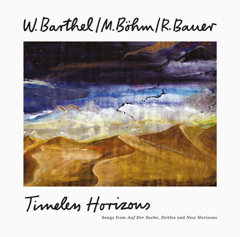 W. Barthel / M. Böhm / R. Bauer ‎– Timeless Horizons LP (Growing Bin Records ‎003)