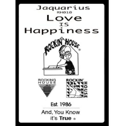 Jaquarius ‎– Love Is Happiness (Rockin House 010)
