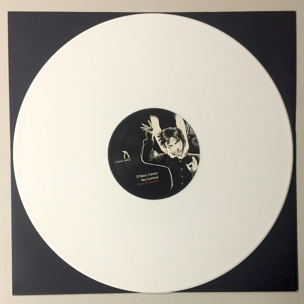 "D'Marc Cantu - No Control 12"" (Creme JAK 02) (Ltd 100 White Mailorder Only)"