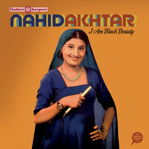 Nahid Akhtar ‎– I Am Black Beauty LP (Finders Keepers Records ‎083)