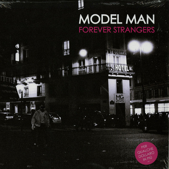 Model Man - Forever Stangers (White Vinyl) (Bordello A Parigi 001)