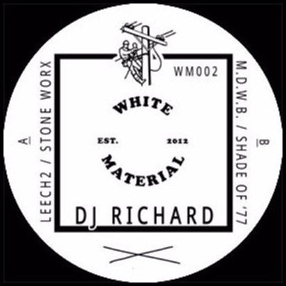 DJ Richard ‎– Leech2 (White Material 002)