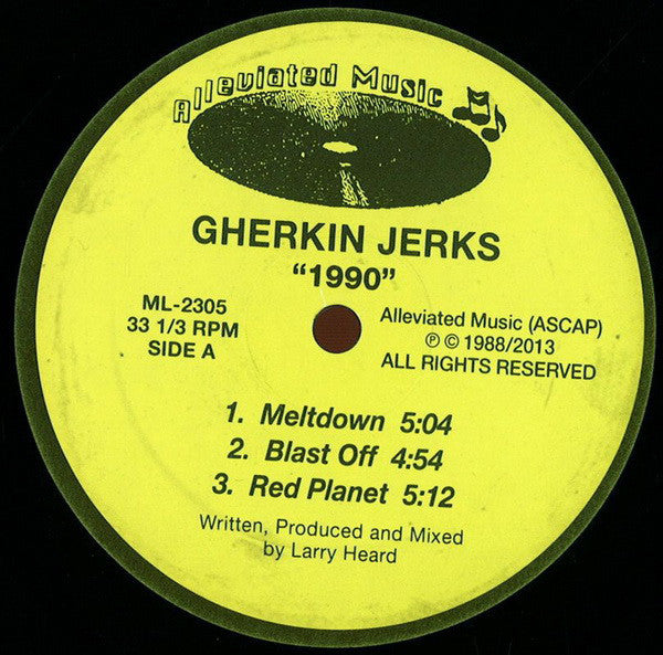 Gherkin Jerks ‎– 1990 (Alleviated Records ‎ML2305)