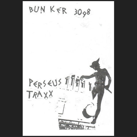 Perseus Traxx ‎– Deep Penetration Of The Feeble Mind (Bunker Records 3098)