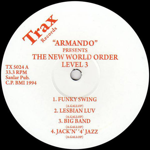 Armando ‎– The New World Order Level 3 (Trax Records 5024)