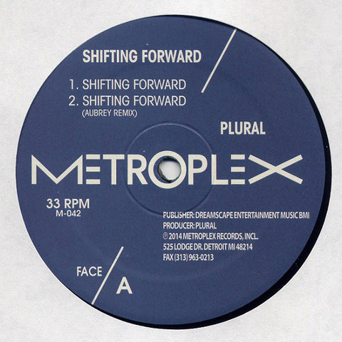 Plural ‎– Shifting Forward (Metroplex ‎042)