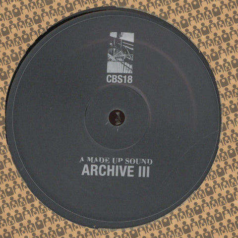 A Made Up Sound ‎– Archive III (Clone Basement Series 018)
