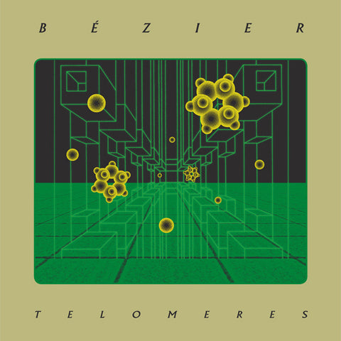 Bézier ‎– Telomeres (Dark Entries 097)