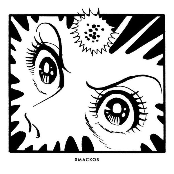 Smackos ‎– The Age Of Candy Candy 2LP (Berceuse Heroique ‎018)