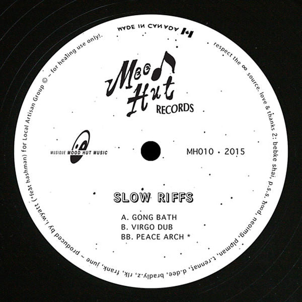 Slow Riffs - Gong Bath / Virgo Dub / Peace Arch (Mood Hut 010)