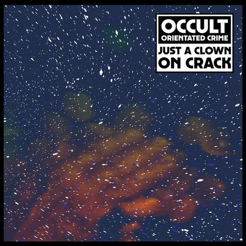 Occult Orientated Crime ‎– Just A Clown On Crack LP (Dekmantel ‎036)