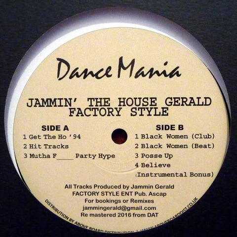 Jammin' The House Gerald ‎– Factory Style LP (Dance Mania ‎063)