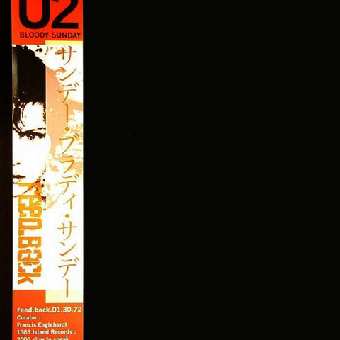U2 ‎– Bloody Sunday (Slow To Speak Remix) (Feed.back 01.30.72)