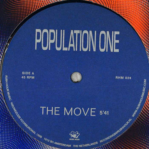 Population One ‎– The Move (Orlando Voorn Rework) (Rush Hour Recordings ‎024)