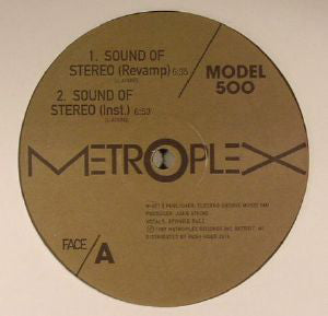 Model 500 - Sound Of Stereo (Metroplex 011)
