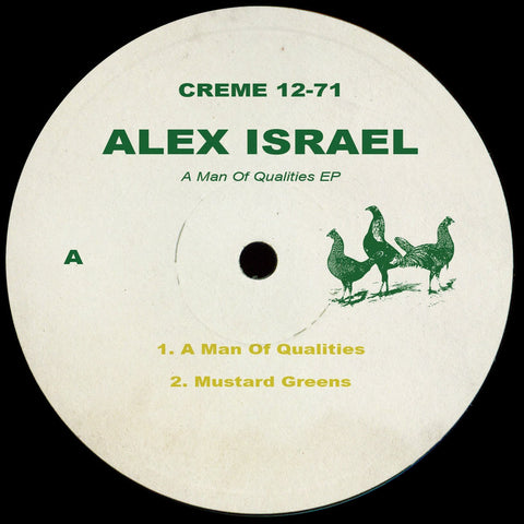 Alex Israel - A Man Of Qualities EP (Creme 12-71)