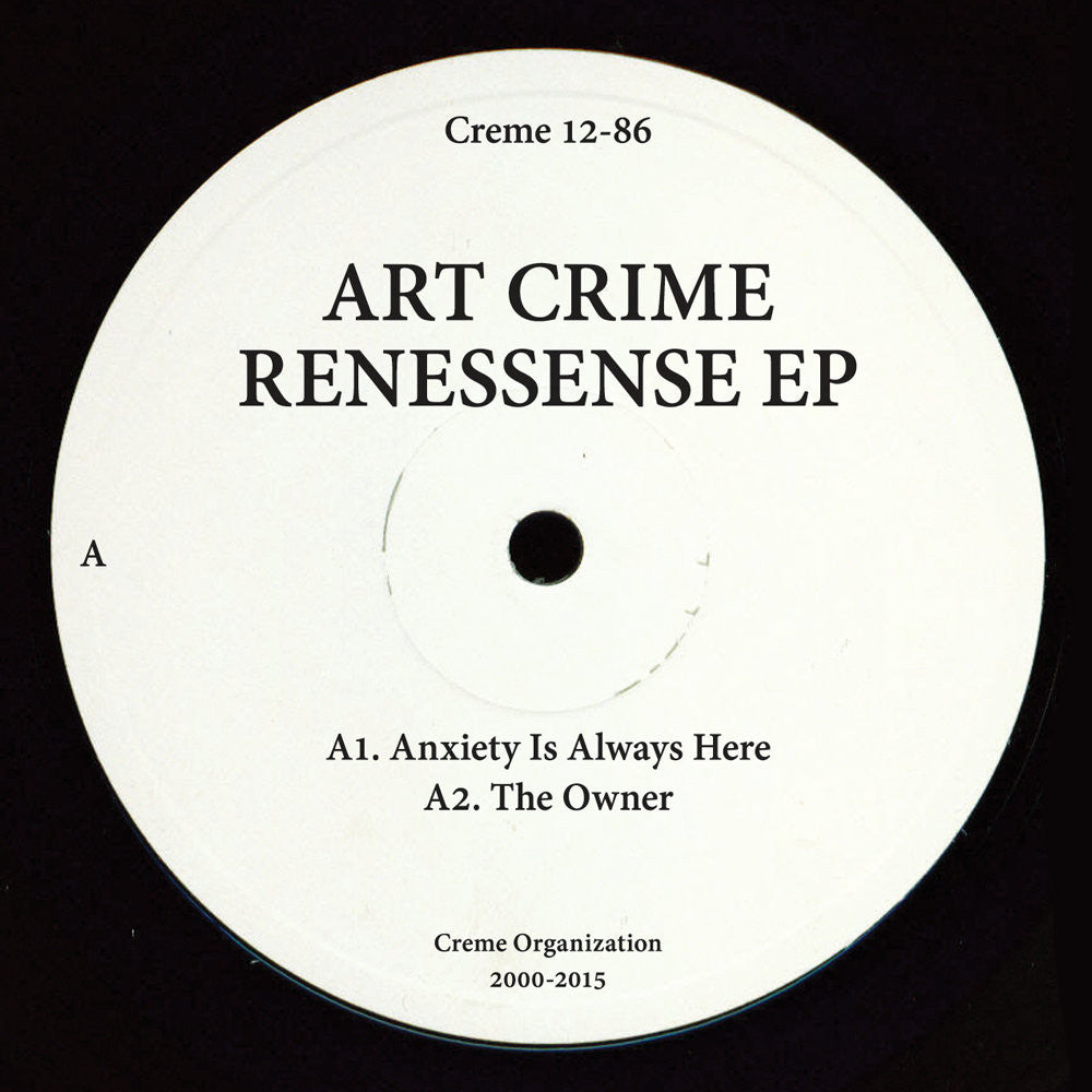 Art Crime - Renessense (Creme 12-86)